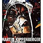 Martin Kippenberger - Self-Portraits by…