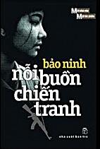 Nỗi Buồn Chiến Tranh by Bảo Ninh.