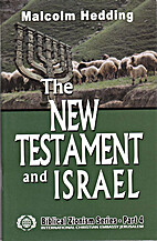 The New Testament and Israel (Biblical…
