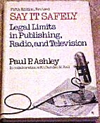Say It Safely by Paul P. Ashley