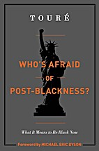 Who's Afraid of Post-Blackness? by…