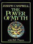 The Power of Myth by Joseph Campbell