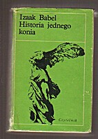 Historia jednego konia by Isaak…