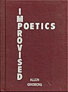 Improvised poetics by Allen Ginsberg