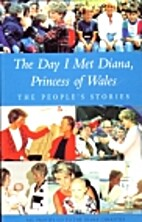 Day I Met Diana Princess of Wales: the…
