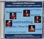 Interpreters Discourse: English to ASL…