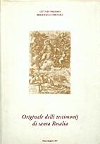 Originale delli testimonij di santa Rosalia…