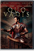 Quo Vadis [1951 film] by Mervyn LeRoy