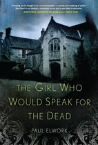 The Girl who Would Speak for the Dead by…