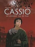 Cassio 6: De lokroep van de pijn by Stephen…