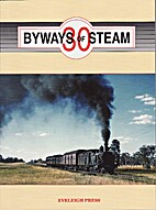 Byways of Steam 30 - on the Railways of New…