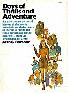 Days of Thrills and Adventure by Alan G.…