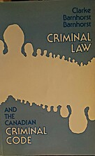 Criminal Law and the Canadian Criminal Code…