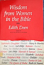 Wisdom from Women in the Bible by Edith Deen
