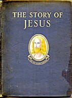 The Story of Jesus : Book and Living Picture…