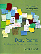 Diary Rooms: Being Human on the Front Line…