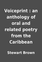 Voiceprint : an anthology of oral and…