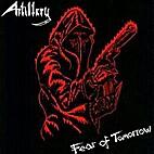Fear of Tomorrow by Artillery