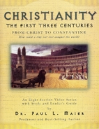 Christianity: The First Three Centuries by…