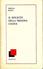 Il riscatto della persona umana by Emilia…