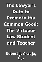 The Lawyer's Duty to Promote the Common…