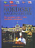Nordiske nasjonalretter : en matglad reise i…