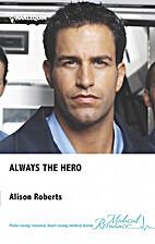 Always the Hero (Earthquake!) by Alison…