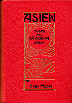 Central Asia and Tibet by Sven Hedin