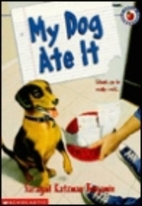 My Dog Ate It by Saragail Katzman Benjamin