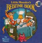 Little Monster's Bedtime Book by Mercer…