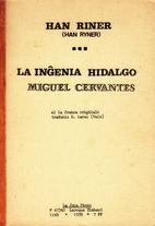 La inĝenia hidalgo Miguel Cervantes by Han…