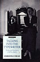 Talking Into the Typewriter: Selected…