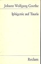 Iphigenie aus Tauris by Johann Wolfgang von…