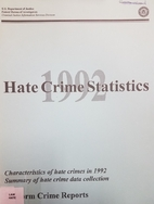 1992 Hate Crime Statistics:Uniform Crime…