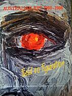 Australian art 1960-1986 : field to…