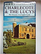 Charlecote and the Lucys by Alice…
