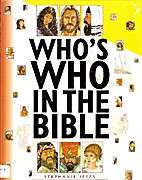 Who's Who In The Bible by Stephanie Jeffs