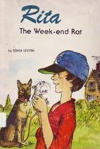 Rita, the Weekend Rat by Sonia Levitin
