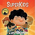 SuperKids by Anya Damiron