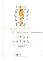 Vụ Án by Franz Kafka