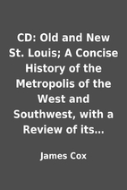 CD: Old and New St. Louis; A Concise History…