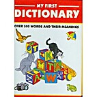 My first dictionary: Over 500 words and…