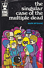 The singular case of the multiple dead by…