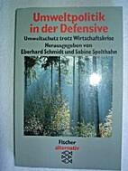 Umweltpolitik in der Defensive. Umweltschutz…