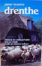 Drenthe : historie en volksverhalen, bos en…