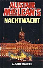 Alistair MacLean's nachtwacht by Alastair…