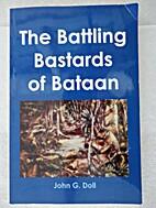 The Battling Bastards of Bataan. by John G.…