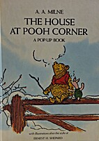 The House at Pooh Corner: A Pop-Up Book by…