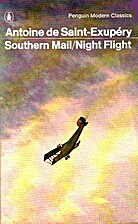 Southern Mail/Night Flight by Antoine de…