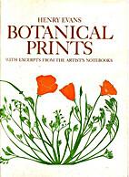 Botanical prints by Henry Evans